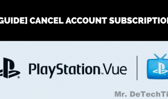 How to Cancel PlayStation Vue Subscription [Guide]