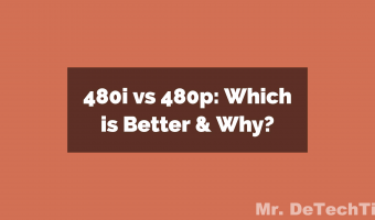 480i vs 480p: What's the Difference?