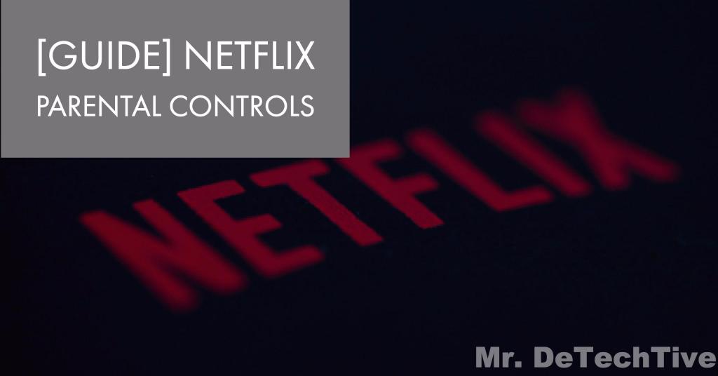 Can you set parental controls on netflix