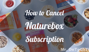 How to Cancel NatureBox [GUIDE]