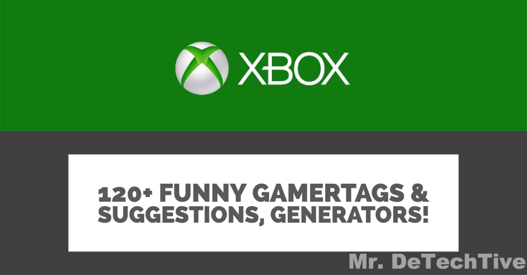 Funny xbox live gamertag suggestions