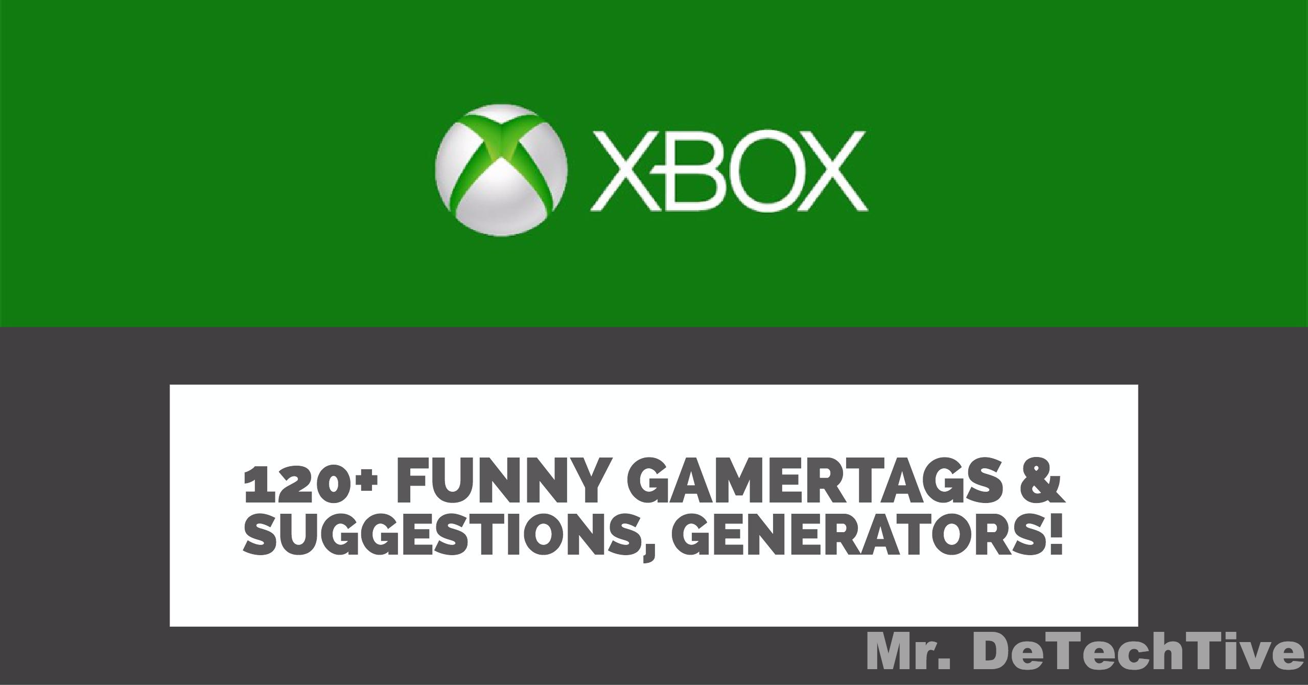 120+ Funny Gamertags or Xbox Names [Suggestions/Generators]