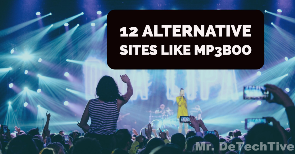 12 Sites Like MP3Boo: Best Alternatives [2018]
