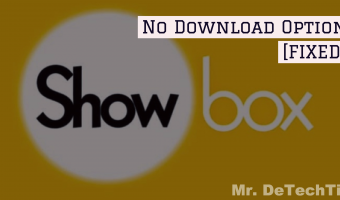Showbox No Download Option [FIXED]