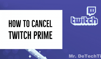 How to Cancel Twitch Prime [GUIDE]