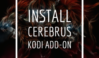 How to Install Cerebrus Kodi Addon [GUIDE]