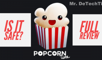Is Popcorn Time Safe & Legal? [Review]