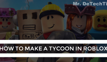 How to Make a Tycoon in Roblox [GUIDE]